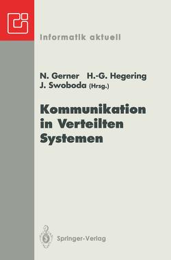 Kommunikation in Verteilten Systemen von Gerner,  Nina, Hegering,  Heinz-Gerhard, Swoboda,  Joachim