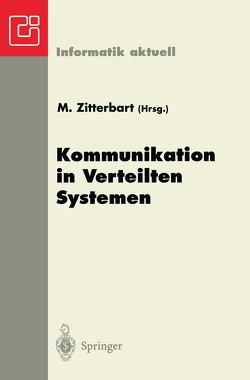Kommunikation in Verteilten Systemen von Zitterbart,  Martina