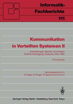 Kommunikation in Verteilten Systemen II von Heger,  Dirk, Krüger,  Gerhard, Spaniol,  Otto, Zorn,  Werner