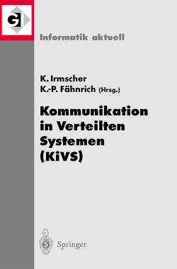 Kommunikation in Verteilten Systemen (KiVS) von Fähnrich,  Klaus, Irmscher,  Klaus