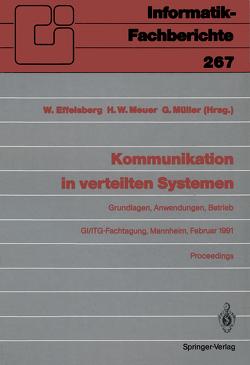 Kommunikation in verteilten Systemen von Effelsberg,  Wolfgang, Meuer,  Hans W., Müller,  Günter