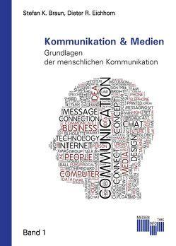 Kommunikation & Medien von Braun,  Stefan K., Eichhorn,  Dieter R