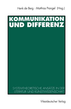 Kommunikation und Differenz von Berg,  Henk de, Prangel,  Matthias