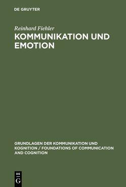 Kommunikation und Emotion von Fiehler,  Reinhard