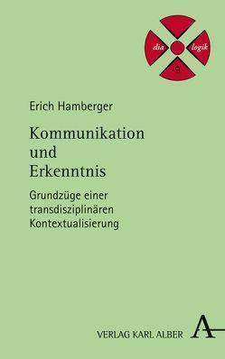 Kommunikation und Erkenntnis von Hamberger,  Erich