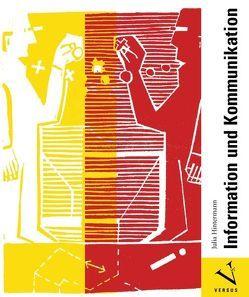 Kommunikation und Information von Hintermann,  Julia