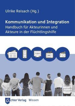 Kommunikation und Intergration von Reisach,  Ulrike