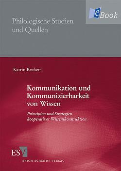 Kommunikation und Kommunizierbarkeit von Wissen von Beckers,  Katrin