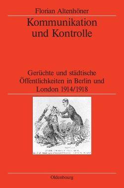 Kommunikation und Kontrolle von Altenhöner,  Florian
