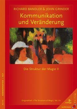 Kommunikation und Veränderung von Bandler,  Richard, Grinder,  John, Kierdorf,  Theo