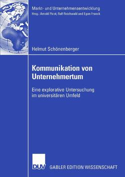 Kommunikation von Unternehmertum von Reichwald,  Prof. Dr. Prof. h.c. Dr. h.c. Ralf, Schönenberger,  Helmut