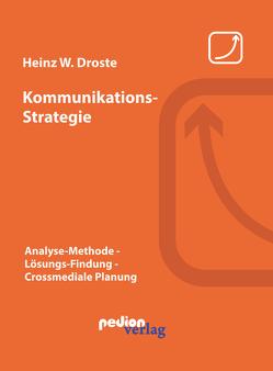 Kommunikations-Strategie von Droste,  Heinz W.