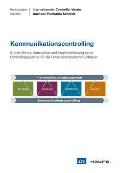 Kommunikationscontrolling von Buchele,  Mark-Steffen, Pollmann,  Rainer, Schmidt,  Walter
