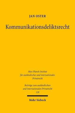 Kommunikationsdeliktsrecht von Oster,  Jan