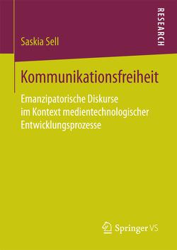 Kommunikationsfreiheit von Sell,  Saskia