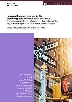 Kommunikationsinstrumente für Marketing- und Verkaufsverantwortliche von Aerni,  Markus