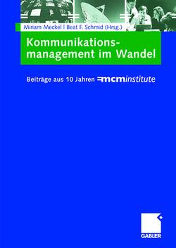 Kommunikationsmanagement im Wandel von Meckel,  Miriam, Schmid,  Beat