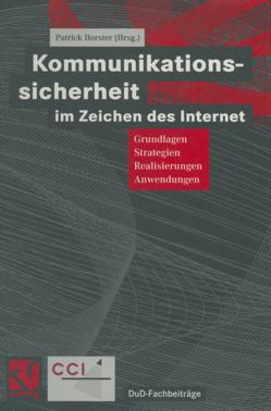 Kommunikationssicherheit im Zeichen des Internet von Horster,  Patrick, Pfitzmann,  Andreas, Reimer,  Helmut, Rihaczek,  Karl, Roßnagel ,  Alexander