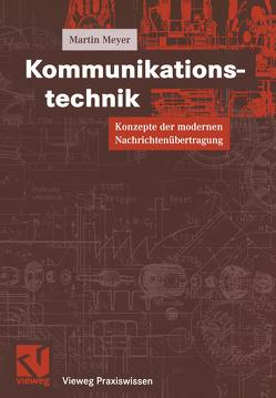 Kommunikationstechnik von Meyer,  Martin, Mildenberger,  Otto