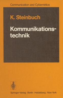 Kommunikationstechnik von Steinbuch,  Karl