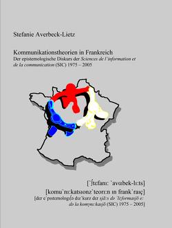 Kommunikationstheorien in Frankreich von Averbeck-Lietz,  Stefanie
