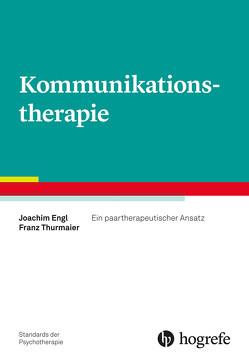 Kommunikationstherapie von Engl,  Joachim, Thurmaier,  Franz