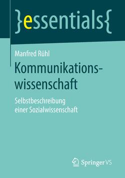 Kommunikationswissenschaft von Rühl,  Manfred