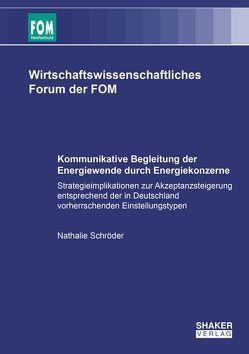 Kommunikative Begleitung der Energiewende durch Energiekonzerne von Schröder,  Nathalie