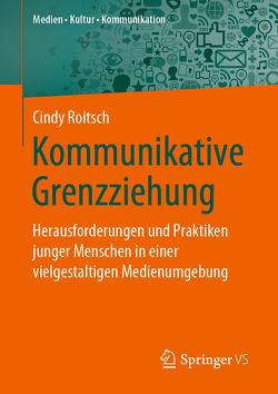 Kommunikative Grenzziehung von Roitsch,  Cindy