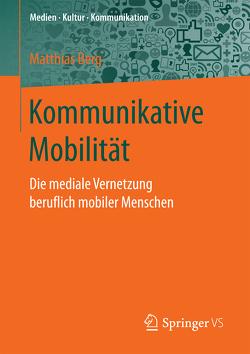 Kommunikative Mobilität von Berg,  Matthias