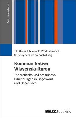 Kommunikative Wissenskulturen von Grenz,  Tilo, Pfadenhauer,  Michaela, Schlembach,  Christopher