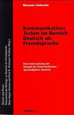 Kommunikatives Testen im Bereich Deutsch als Fremdsprache von Glaboniat,  Manuela