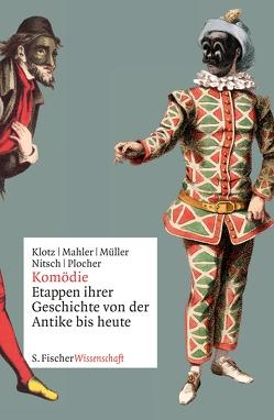 Komödie von Klotz,  Volker, Mahler,  Andreas, Mueller,  Roland, Nitsch,  Wolfram, Plocher,  Hanspeter