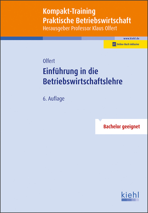 Kompakt-Training Einführung in die Betriebswirtschaftslehre von Olfert,  Klaus