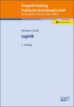 Kompakt-Training Logistik von Ehrmann,  Harald, Jockel,  Otto, Olfert,  Klaus
