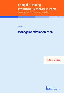 Kompakt-Training Managementkompetenzen von Wicher,  Ulrich