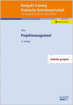 Kompakt-Training Projektmanagement von Olfert,  Klaus