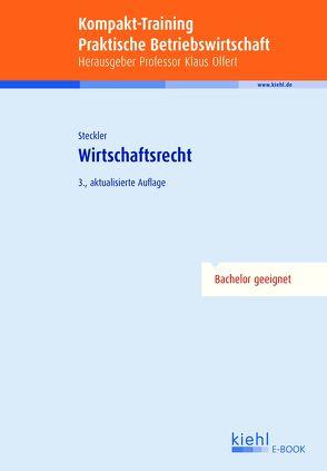 Kompakt-Training Wirtschaftsrecht von Steckler,  Brunhilde