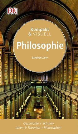 Kompakt & Visuell Philosophie von Law,  Stephen