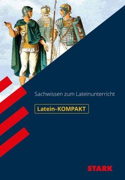 STARK Kompakt-Wissen Latein – Sachwissen von Feller,  Michael