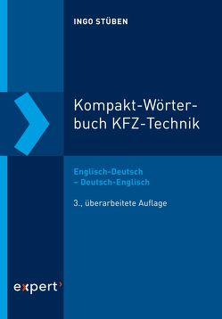 Kompakt-Wörterbuch KFZ-Technik von Stüben,  Ingo