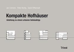Kompakte Hofhäuser von Bonfig,  Peter, Cremers,  Jan, Offtermatt,  David
