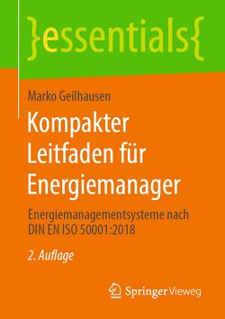 Kompakter Leitfaden für Energiemanager von Geilhausen,  Marko