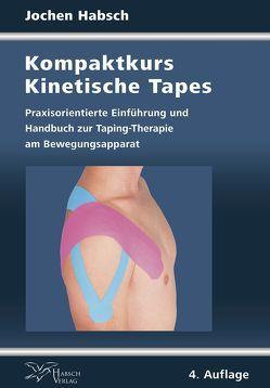 Kompaktkurs Kinetische Tapes von Habsch,  Jochen