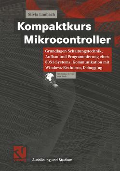 Kompaktkurs Mikrocontroller von Limbach,  Silvia