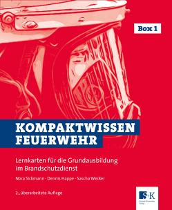 Kompaktwissen Feuerwehr von Happe,  Dennis, Sickmann,  Nora, Wecker,  Sascha