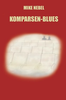 Komparsen-Blues von Nebel,  Mike