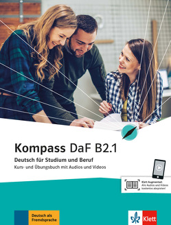 Kompass DaF B2.1 von Braun,  Birgit, Fügert,  Nadja, Jin,  Friederike, Mautsch,  Klaus, Sander,  Ilse, Schäfer,  Nicole, Schmeiser,  Daniela