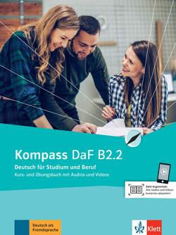 Kompass DaF B2.2 von Braun,  Birgit, Fügert,  Nadja, Jin,  Friederike, Mautsch,  Klaus, Sander,  Ilse, Schäfer,  Nicole, Schmeiser,  Daniela
