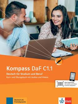 Kompass DaF C1.1 von Braun,  Birgit, Fügert,  Nadja, Jin,  Friederike, Mautsch,  Klaus, Sander,  Ilse, Schmeiser,  Daniela